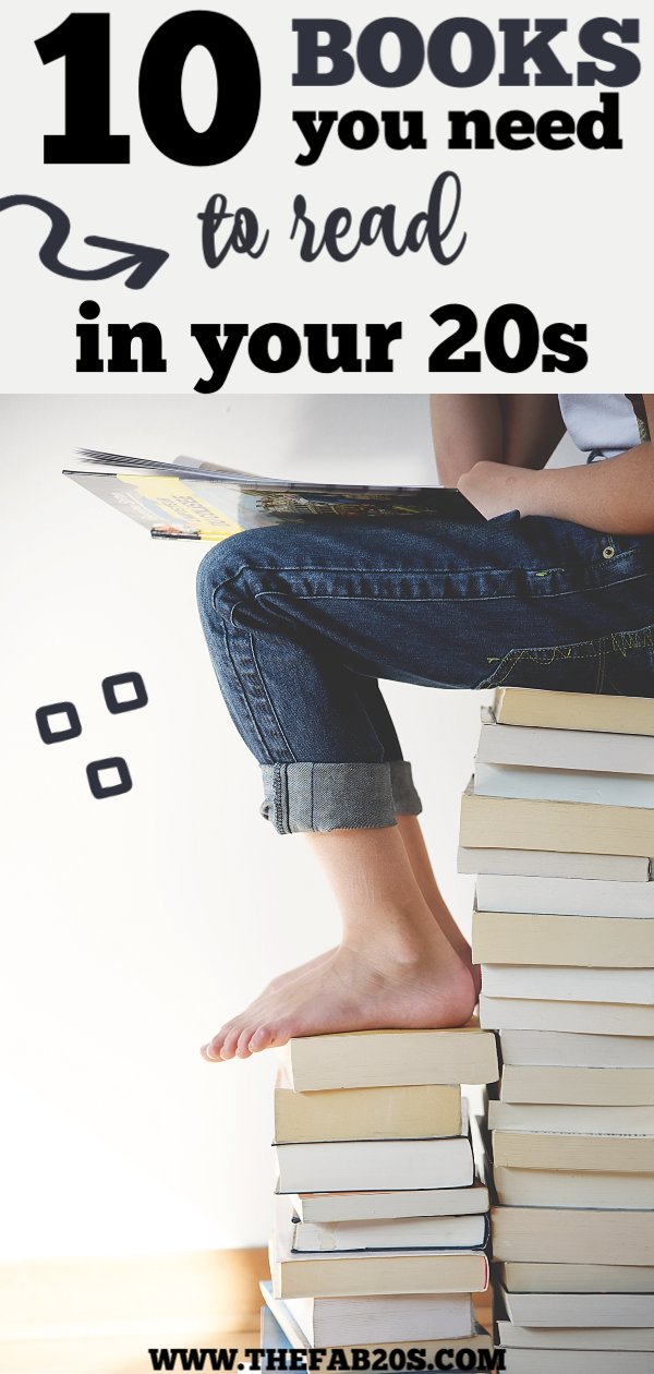10 Books That Will Change Your Life. These are the the books to read in your 20s that have impacted my life the most and I believe all millennials should read. Especially in your twenties, these will change the way you think and work. #books #bookstoread #lifechangingbooks