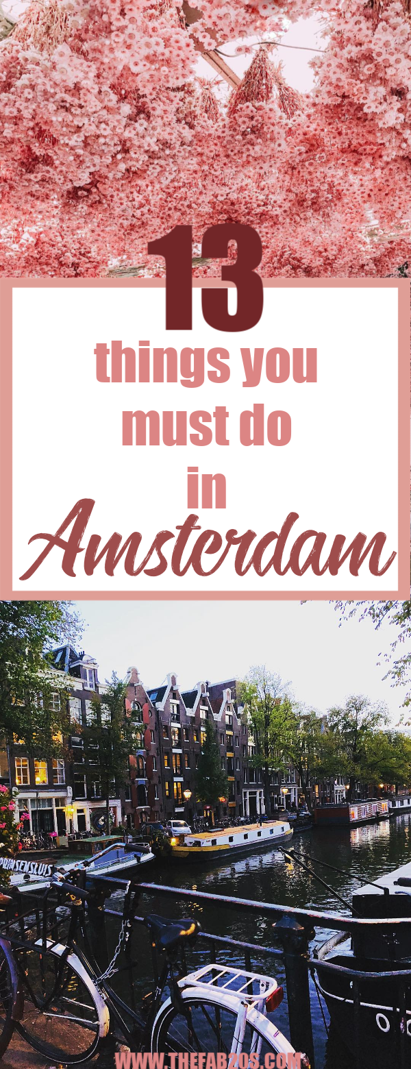 13 Things You Must Do In Amsterdam. Whether it's your first time in the city or you have been to Amsterdam numerous times, you truly haven't experienced the city until you do these activities. #Amsterdam #Travel #Traveler #Netherlands