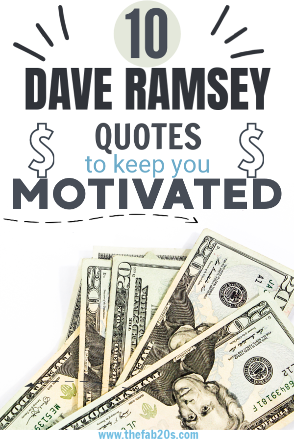 15 Dave Ramsey Quotes To Keep You Motivated Thefab20s