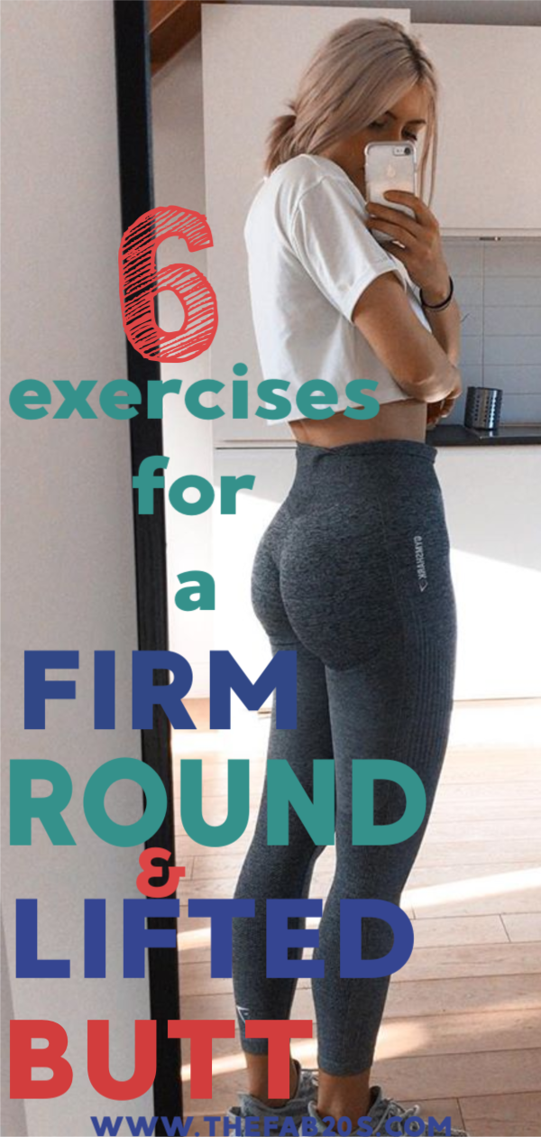 6 Exercises For A Firm Round & Lifted Butt. Get your glutes in shape from anywhere in the world. These exercises can be done at home or the gym #fitness #workout #buttworkout #glutes #growglutes #womansworkout