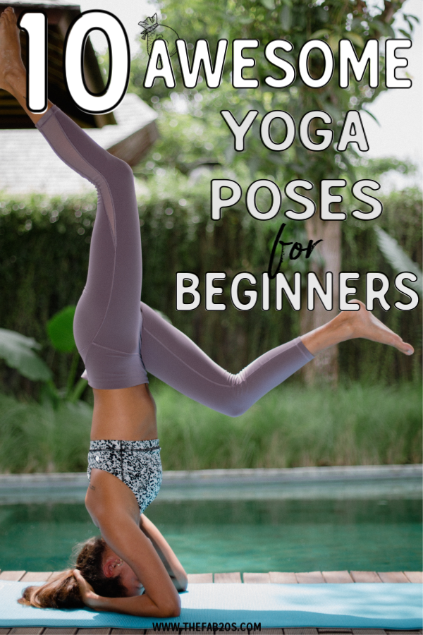 10 Best Yoga Poses for Absolute Beginners #yoga