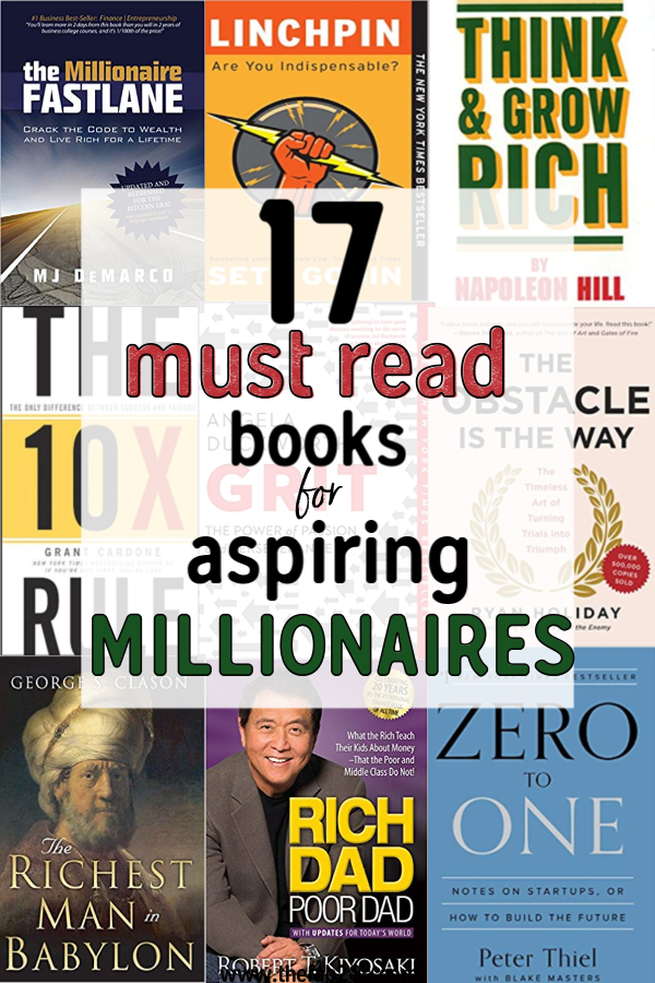 17 Books To Read If You Want To Become A Millionaire. The Best Business Books of all Time. This book list from the top CEOs, founders, and entrepreneurs to select the best business books of all time. business reading list | best books entrepreneur millionaires #thewaystowealth #reading #booklists #business