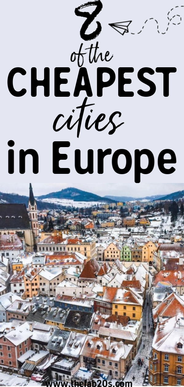 8 Of The Cheapest Cities In Europe That You Need To Visit!
