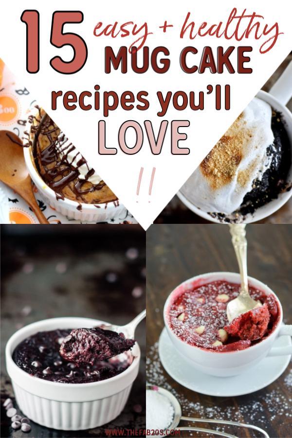 15 Easy and Healthy Mug Cake Recipes You'll Love - TheFab20s