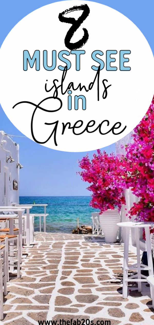 8 Best Greek Islands You Have To Visit - TheFab20's