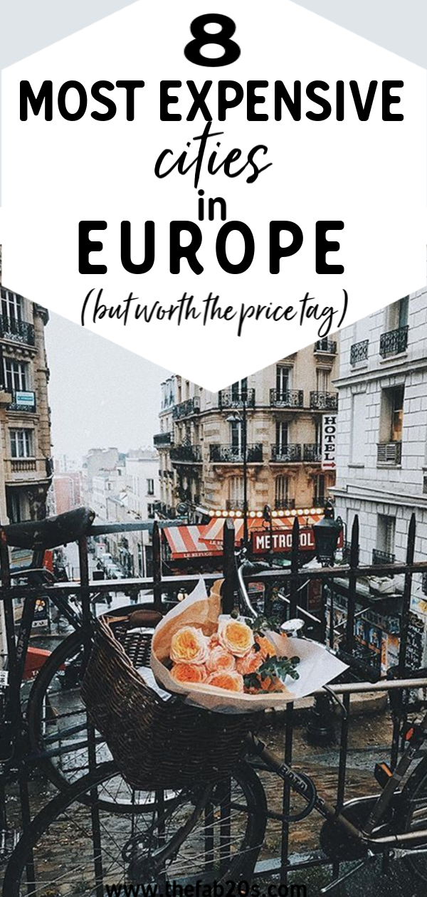 The 8 most expensive European cities. These cities in Europe are beautiful but not exactly budget friendly! Most expensive cities for tourists. Whether you want a luxury trip or just feeling extra, these boujee destinations are sure to amaze you. #travel #europe #europeandestination