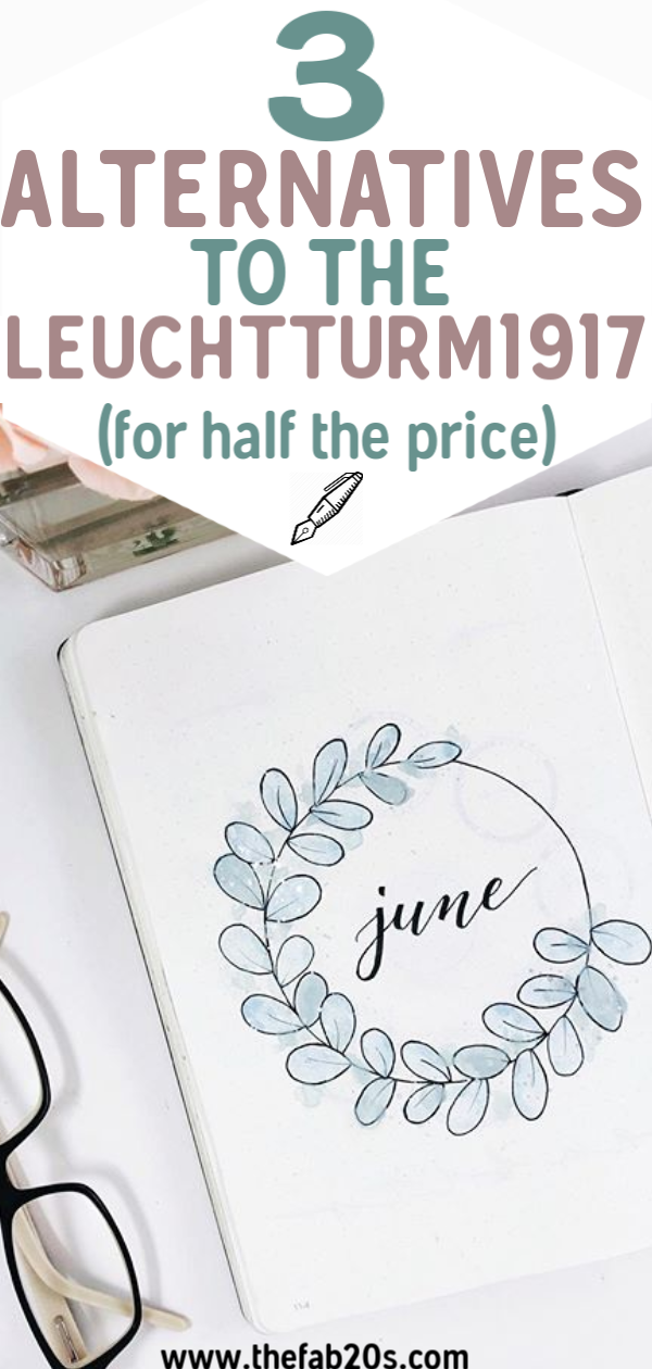 3 Alternatives to the Leuchtturm1917 for half the price! 3 Affordable bullet journal notebooks to get you started! If you want to start a bullet journal, but don't want to spend a lot of money here are some cheap bullet journal supplies you will LOVE #bulletjournal #bujo #bujojunkie