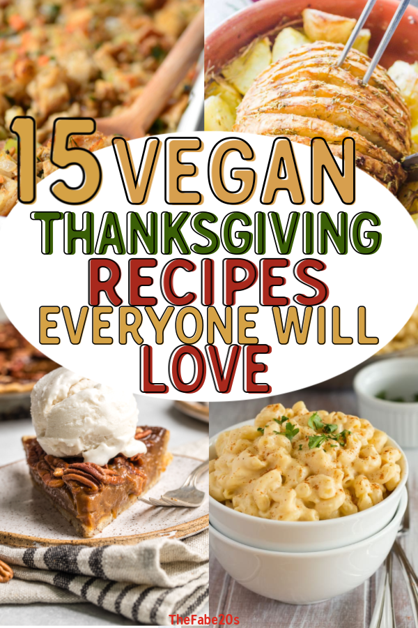 The 15 BEST Vegan Thanksgiving Recipes tried and tested by non-vegans -Everything from casseroles, mashes, salads and even a full vegan roast! The entire family will love this Vegan Holiday Menu! #vegan #thanksgiving #veganthanksgiving