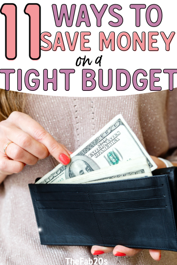 11 ways to save money when you have a TIGHT budget. Saving money doesn't have to be difficult or stressful, there are a couple of frugal living tips and tricks you can use to get the most bang for your buck. Perfect for anyone who is trying to cut expenses #budget#budgeting#savemoney#frugal#money#moneysavingtips