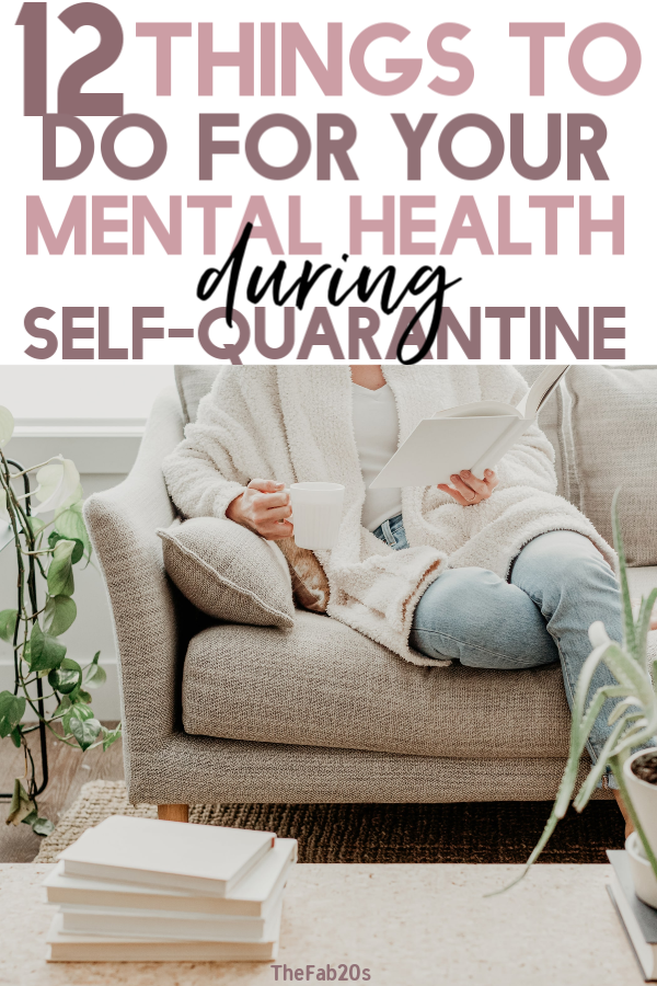 Self Quarantine Activities to keep you sane during the coronavirus. It's important to take care of our mental health during this time and focus