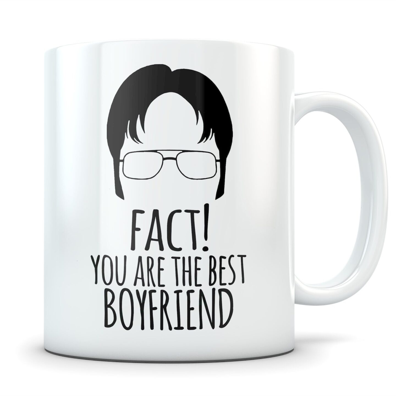 The Office Mug gift idea for boyfriend who loves The Office. Fact! You Aree The Best Boyfriend