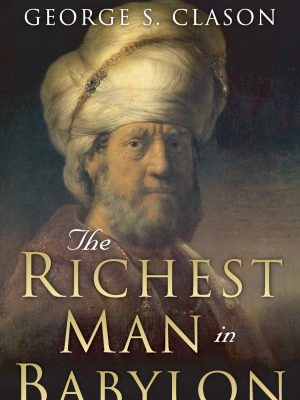 The Richest Man In Babylon - 17 Books To Read If You Want To Become A Millionaire. The Best Business Books of all Time. This book list from the top CEOs, founders, and entrepreneurs to select the best business books of all time. business reading list | best books entrepreneur millionaires #thewaystowealth #reading #booklists #business